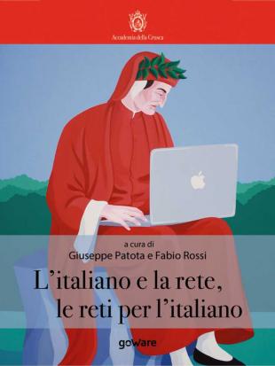 L'italiano e la rete, le reti per l'italiano.