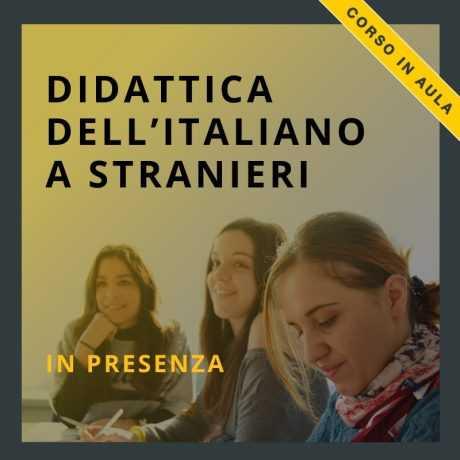 corso di didattica dell'italiano a stranieri in presenza