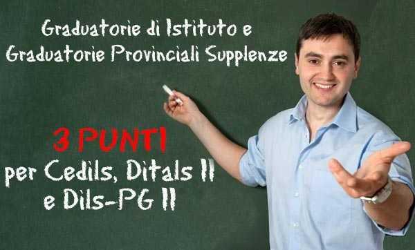 Graduatorie Provinciali delle Supplenze: 3 punti a Cedils, Ditals II e Dils-PG II