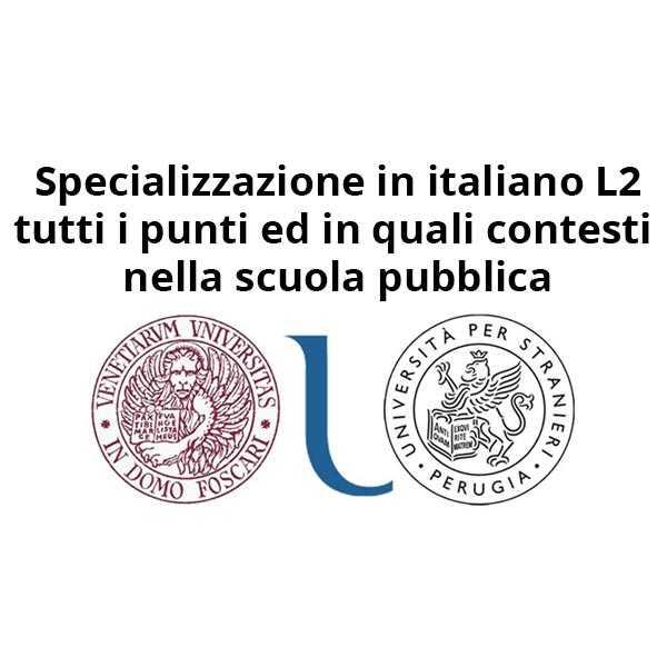 Titoli di specializzazione in italiano L2 e punteggi nella scuola pubblica