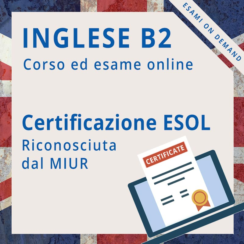 Certificazione di inglese b2 online ESOL communicator